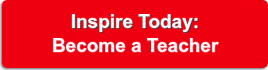 Inspire Today: Become a Teacher