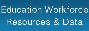 Educator Workforce Resources and Data button