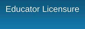 Educator Licensure button