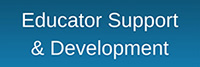 Educator Support and Development button