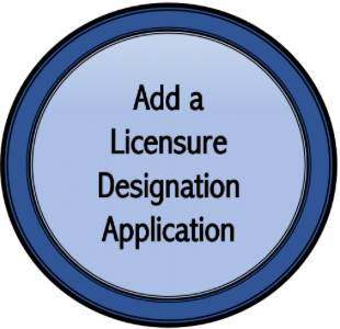 Add a Licensure Designation Application
