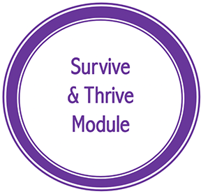 Survive and Thrive Module