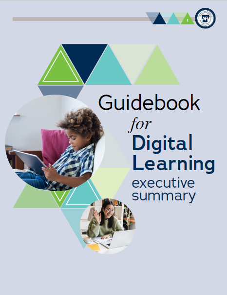 Executive Summary of the Guidebook for Digital Learning