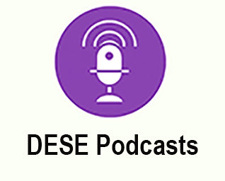 DESE Podcasts