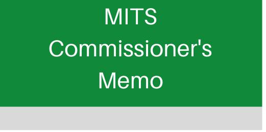 MITS Commissioner's Memos