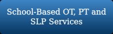 School-based-OTPT-SLP-Services